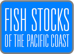 Fish Stocks of the Pacific Coast